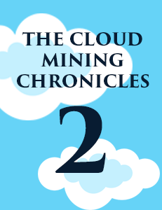 The Cloud Minings Chronicles pt.2