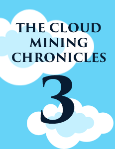 The Cloud Minings Chronicles pt.3