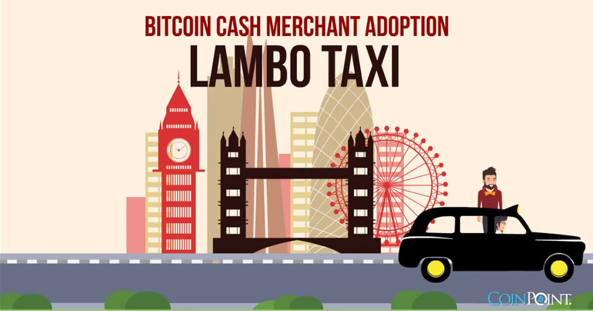 Bitcoin Cash Merchant Adoption - Lambo Taxi