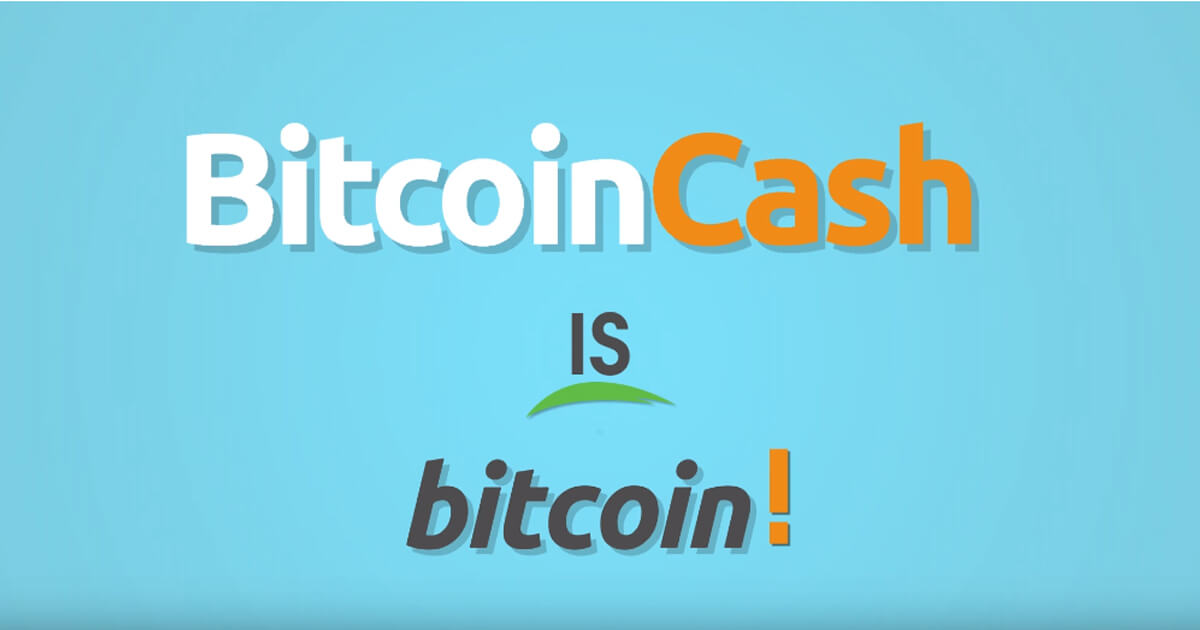 Bitcoin Cash is Bitcoin! Use Bitcoin Cash