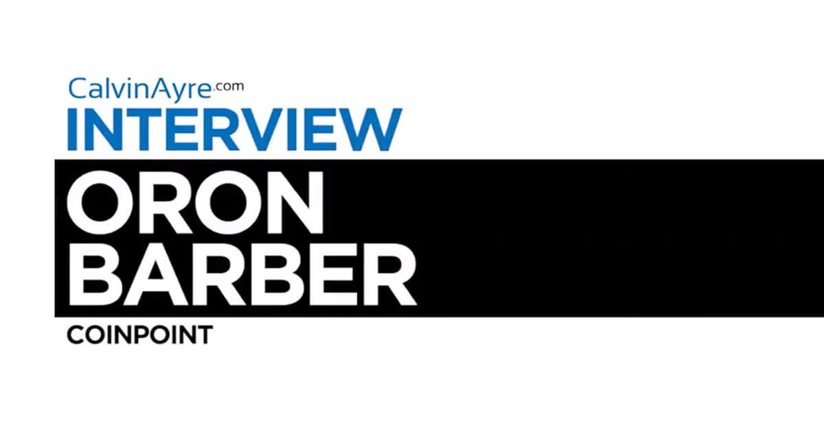 CalvinAyre.com Interviews: Oron Barber wants affiliates to embrace bitcoin now
