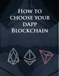 How To Choose Your dAPP Blockchain